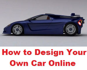 Design Your Own Car >> Design Your Own Car Online